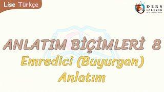 Gambar cover ANLATIM BİÇİMLERİ - 8 / EMREDİCİ ANLATIM