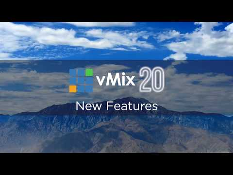 vMix 20 Live Streaming Software- All the new features!