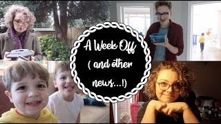 A Week Off! (and other news...!)