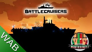 BattleCruisers Review - Cheap but not nasty. (Video Game Video Review)