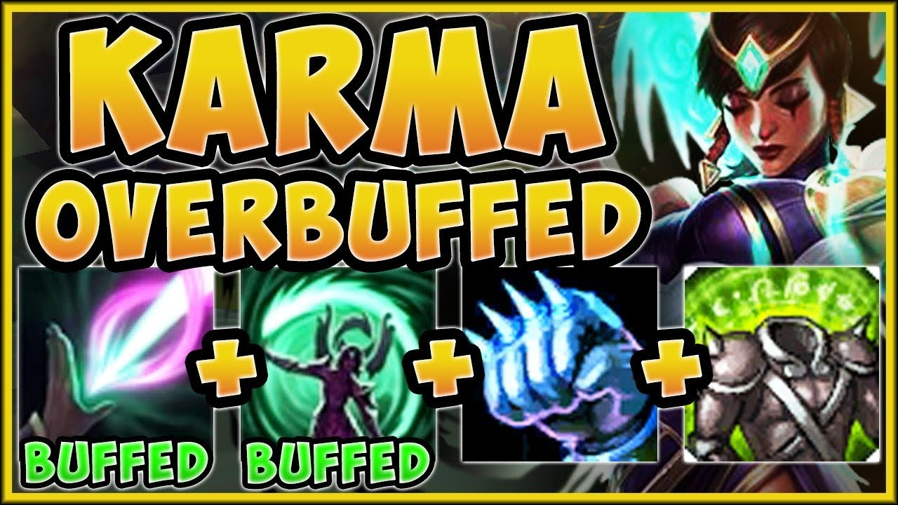 WHAT IS RIOT THINKING?? NEW BUFFED TANK KARMA IS 100% OP! KARMA TOP GAMEPLAY! – League of Legends