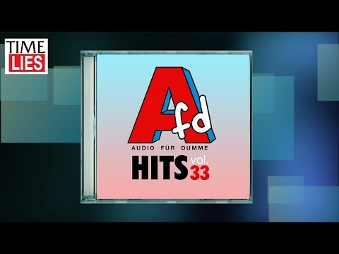Time Lies präsentiert: AfD Hits Vol. 33