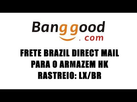 FRETE BRAZIL DIRECT MAIL NA BANGGOOD DE VOLTA! RASTREIO LX/BR SAIBA MAIS