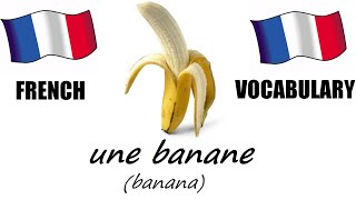 French Lesson 3 - FRUITS Vocabulary - Learn French - The French Minute
