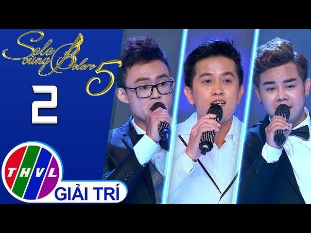 THVL | Solo cùng Bolero Mùa 5 – Tập 2[3]: Lá thư đô thị - Mai Trần Lâm, Nguyễn Huy, Liêu Kỳ