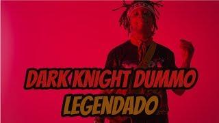 Trippie Redd - Dark Knight Dummo ft Travis Scott (Legendado)