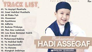 Full Album Sholawat Terbaru MUHAMMAD HADI ASSEGAF - Ya Asyiqol Musthafa || Innal Habibal Musthafa