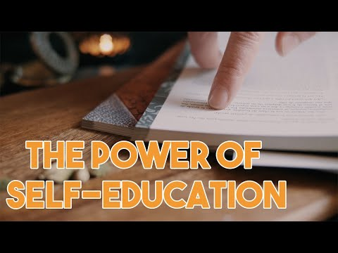 The Power of Self Education: How to Structure Your Own School