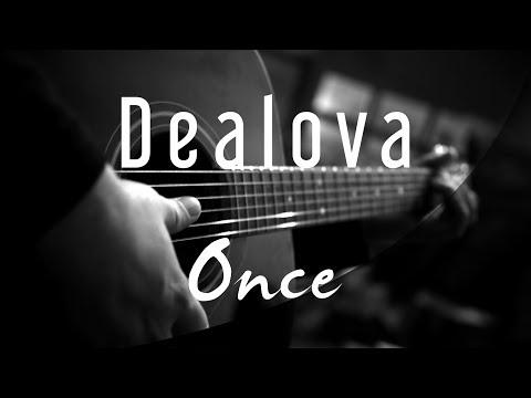 Dealova - Once ( Acoustic Karaoke )