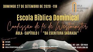 """Aula EBD - Confissão de Fé de Westminster - Capítulo I """"Da Escritura Sagrada"""""""