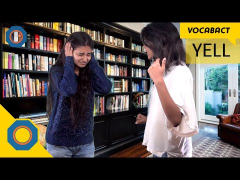 Yell Meaning | VocabAct | NutSpace