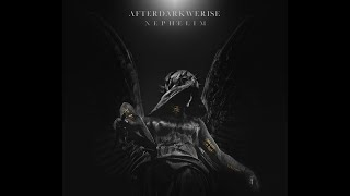 """After Dark We Rise - """"Nephilim"""""""