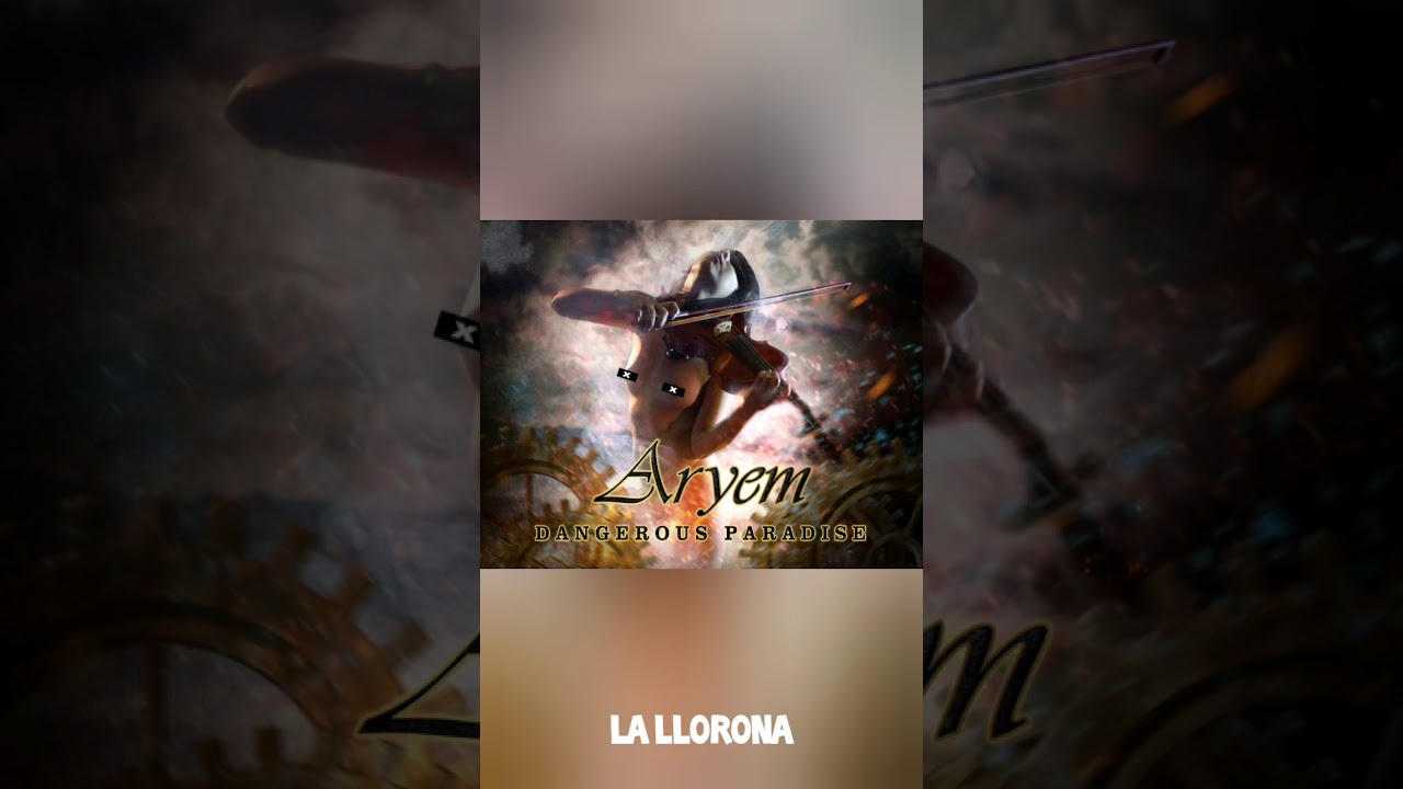 Aryem La Llorona Lyrics Youtube