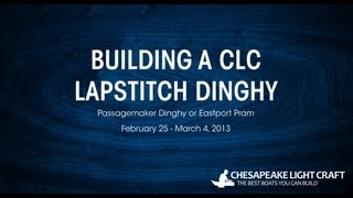 Building A Clc Lapstitch Dinghy Kit - Hd 1080p