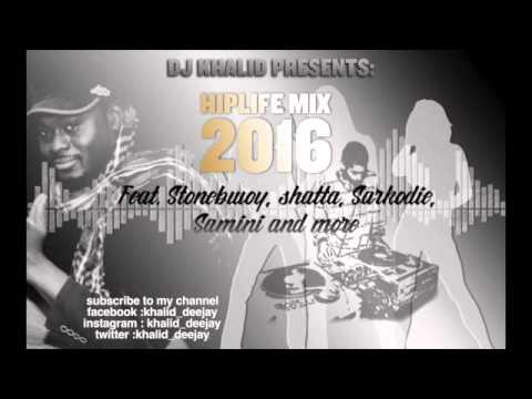 HipLife Mix  2016 by dj Khalid feat. Sarkodie, Shatta Wale,