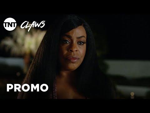 Claws: Fire - Season 2 Premieres Summer 2018 [PROMO]   TNT