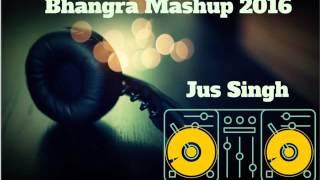 Bhangra Mashup 2016 by Jus Singh