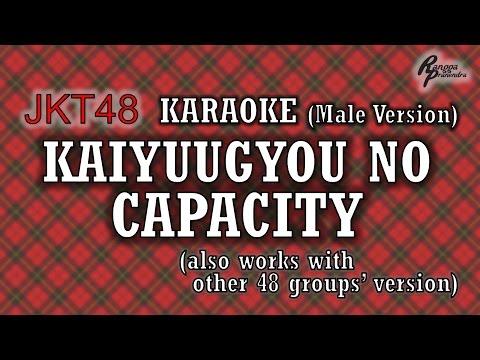 JKT48 - Kaiyuugyou no Capacity KARAOKE (Male Version)