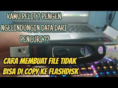 cara-membuat-data-tidak-bisa-di-copy-ke-flashdisk