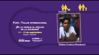 Melissa Cardoza. Foro-Taller ¿Es la familia el núcleo de la sociedad?