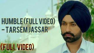 Humble (Full Video) - Tarsem Jassar । R Guru । Kulbir Jhinjer। Vehli Janta।