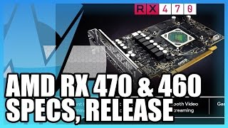 amd rx 470 rx 460 full specs new release date