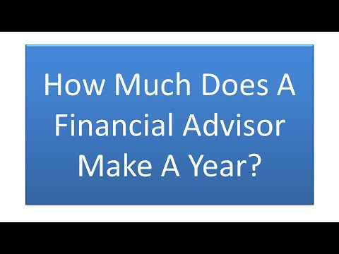 How Much Does A Financial Advisor Make A Year? - A Surprising Answer