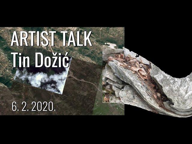 Artist talk / Tin Dožić