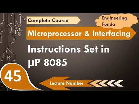 Basics And Details Of Instructions Set For Microprocessor 8085, Microprocessor 8085 Programming