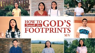 "2020 English Christian Worship Song | ""How to Search for God's Footprints"" 