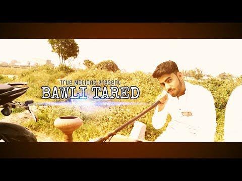 |BAWLI TARED|TRUE MOTIONS