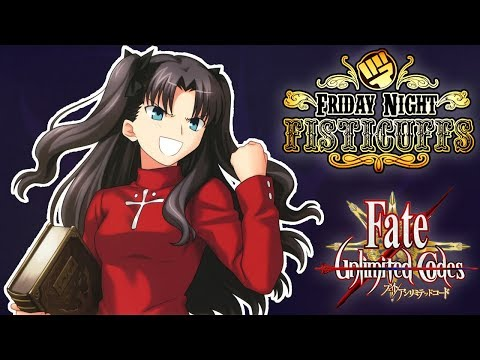 Friday Night Fisticuffs - Fate/unlimited codes