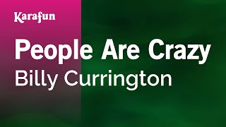 Karaoke People Are Crazy - Billy Currington *