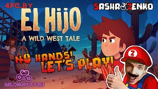 El Hijo - A Wild West Tale Gameplay (Chin & Mouse Only)