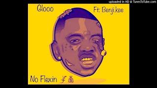 "Gloo1x x Benji.Kee ""No Flexin"" ( Audio)"