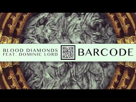 Blood Diamonds - Barcode (Widdler Remix)