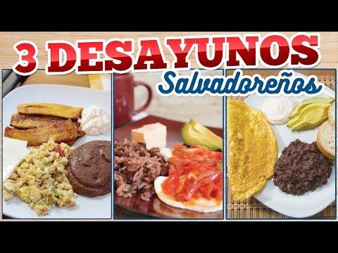 3 DESAYUNOS TIPICOS SALVADOREÑOS - FACILES Y RAPIDOS