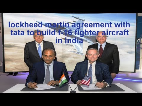 lockheed martin agreement with tata to build f 16 fighter aircraft  in India