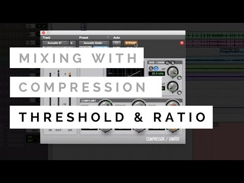 Mixing With Compression – Threshold & Ratio – TheRecordingRevolution.com