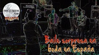 Baile sorpresa en una Boda en España | Wedding dance surprise in Spain