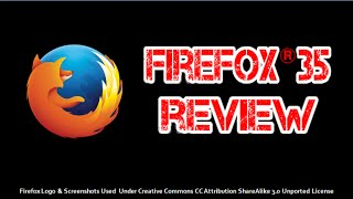 Firefox 35 Review