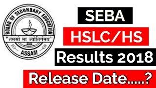 Assam HSLC Results 2018 | Date   Released ! | SEBA