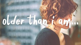 Lennon Stella - Older Than I Am (Lyrics)