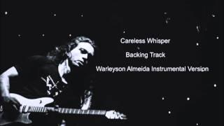Backing Track Dm - Warleyson Almeida Careless Whisper Version