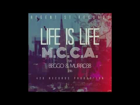 M.C.C.A. - Life is Life feat. BEGGO & Murro38