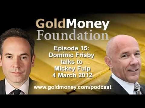 The 'Mercenary Geologist' Mickey Fulp interviewed by Dominic Frisby about mining