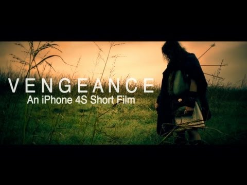 Vengeance: An iPhone 4S Short Film