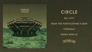 Circle - Kill City