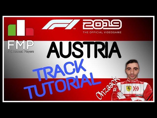 FMP ITALIA | F1 2019 | AUSTRIA Tutorial | OhZack