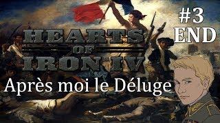 HOI4 - Après Moi, Le Déluge mod - France - Part 3 - END